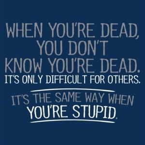 PS_0239_DEAD_STUPID